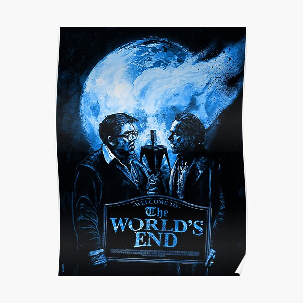 The Worlds End (Blue) Poster