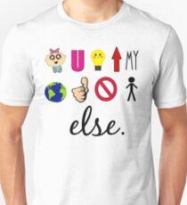 Baby You Light Up My World Like Nobody Else Unisex T-Shirt