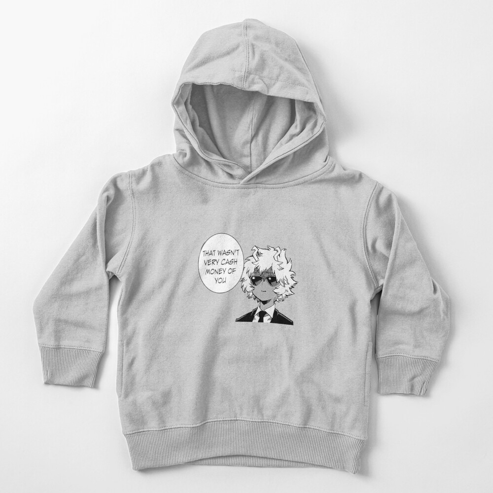 That Wasn't Very Cash Money Of You Toddler Pullover Hoodie