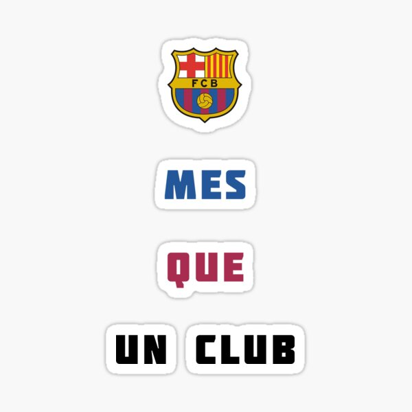 Barcelona FC: Mes Que Un Club Pegatina