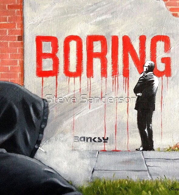 Boring BANKSY by Steve Sanderson