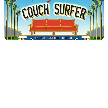 California Couch Surfer License Plate - e by GUS3141592