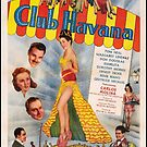 Vintage Hollywood Nostalgia Club Havana Film Movie Advertisement Poster by jnniepce