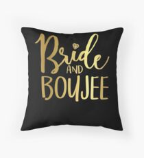 Funny Wedding Bride and Boujee Bride Party Boujee Throw Pillow