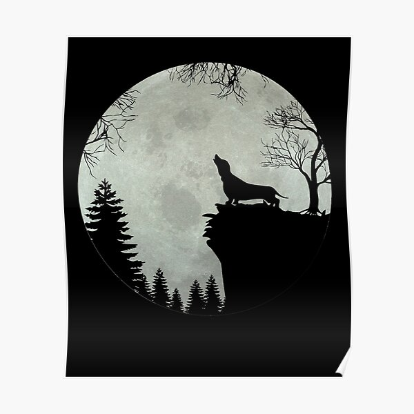 Dachshund Teckel Dachshund moon Poster