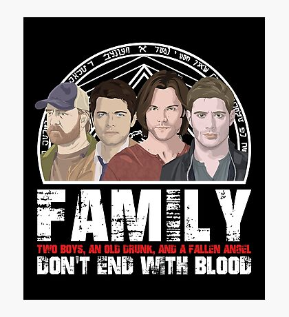 Family Don't End With Blood Photographic Print