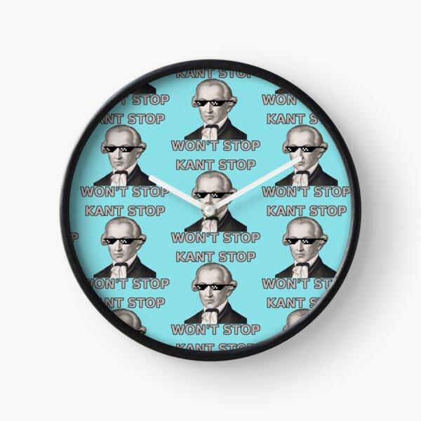 Kant Stop Wont Stop Clock