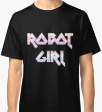 ROBOT GIRL by Chillee Wilson Classic T-Shirt