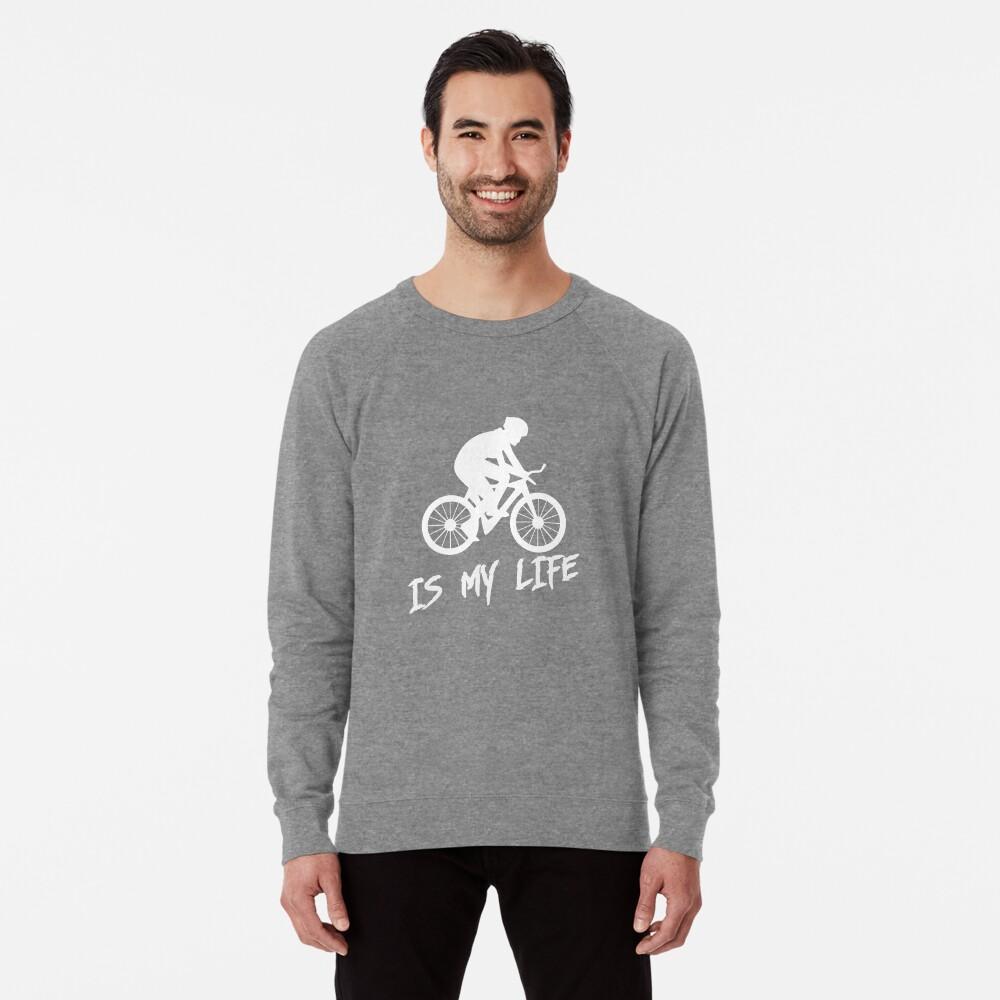 Cycling is my life Lightweight Sweatshirt