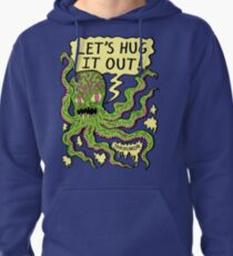 Lets Hug It Out Pullover Hoodie