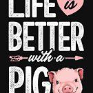 Das Leben ist mit einem Schwein-T-Shirt Schweine-Landwirt-Mädchen-T-Stück besser von LiqueGifts