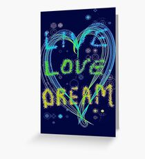 Live Love Dream Greeting Card