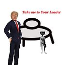 Alien Take Me To Your Leader joke by Rachel Lawson