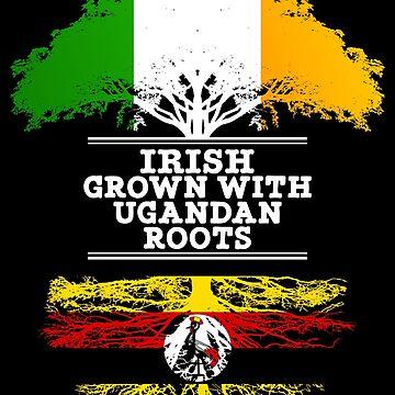Irish Grown With Ugandan Roots - Gift For Ugandan With Roots From Uganda by Popini