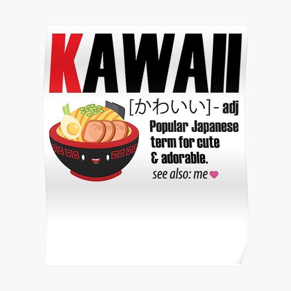 Kawaii Definition T-Shirt Anime Cosplay Poster