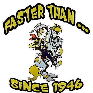 Faster Than ... Since 1946 by michaelrodents