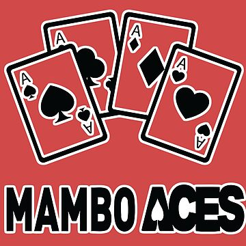Mambo Aces Salsa White Outline For Dark Colours by 108dragons
