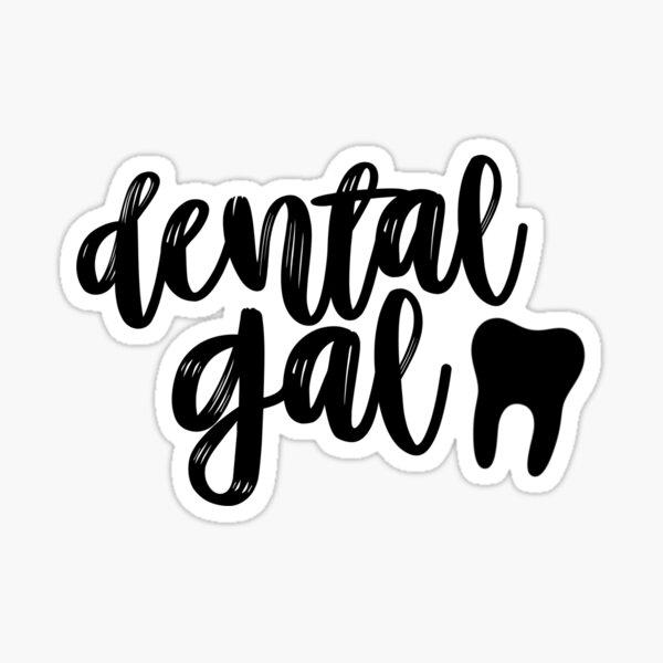 Dental Gal Sticker