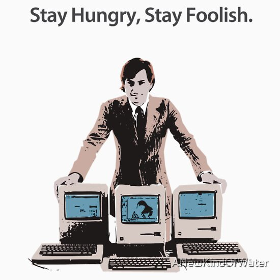 TShirtGifter presents: Stay Hungry, Stay Foolish