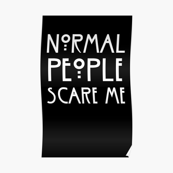Normal People Scare Poster