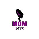 mom ster funny quote by jgkjamie198532