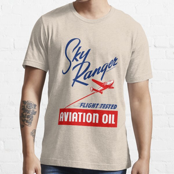 Sky Ranger Flight Tested Aviation Oil Essential T-Shirt