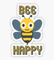 Don't Worry, Bee Happy Sticker