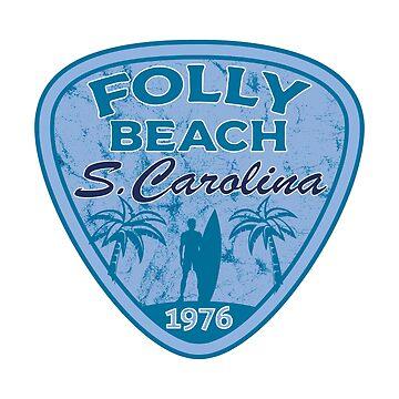 Folly Beach South Carolina  by MyHandmadeSigns
