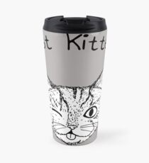 JUST KITTEN! 2 Travel Mug