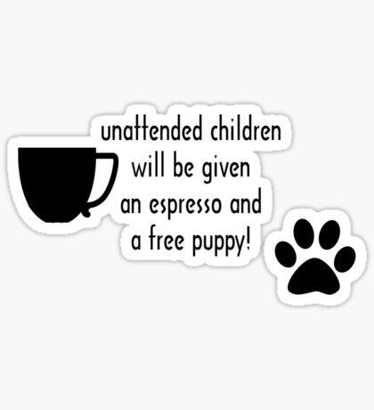 Unattended children Sticker