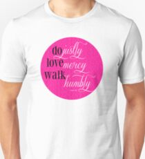 Do Justly | Micah 6:8 | Pink Unisex T-Shirt
