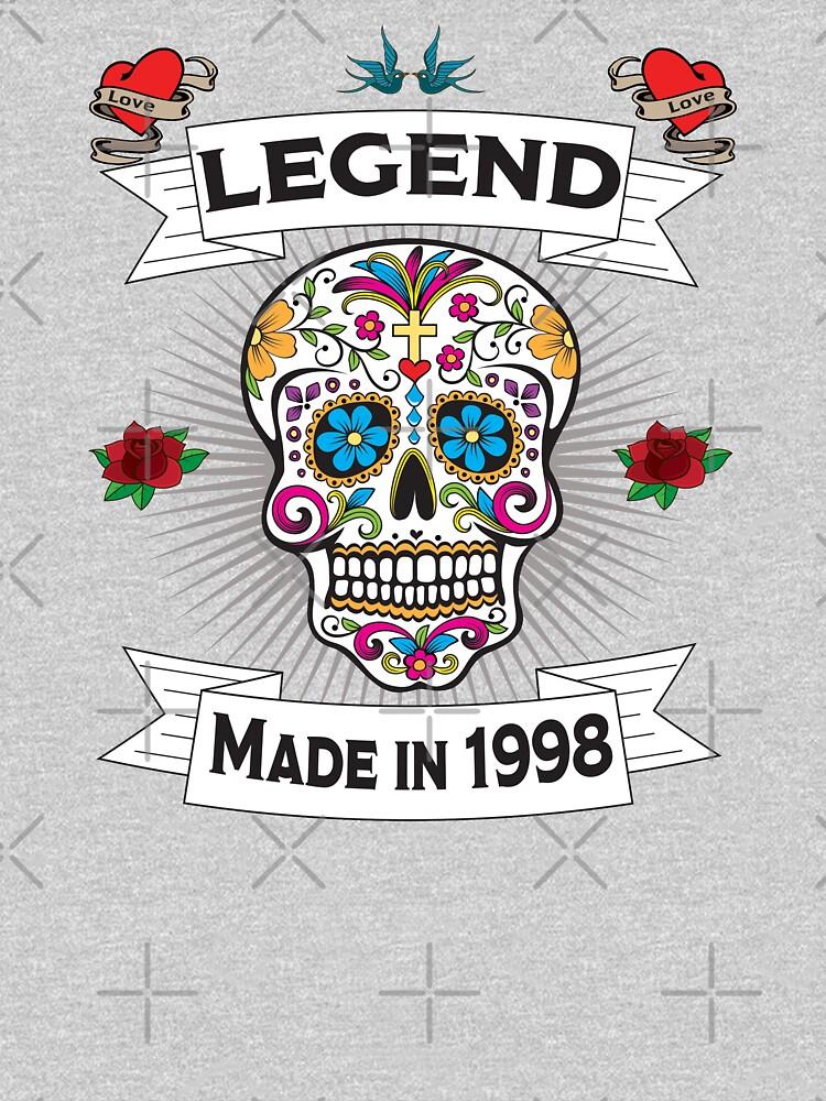 21st Birthday Design - Sugar Skull Legend Made In 1998  by kudostees