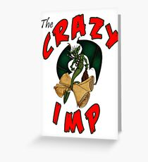 The Crazy Imp Greeting Card