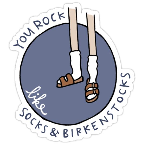 Quot Socks Amp Birkenstocks Quot Stickers By Liana Spiro Redbubble