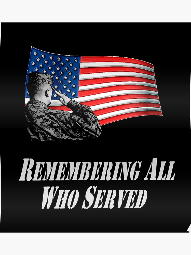 U S  Army Veterans Day Memorial Day - Gift Idea | Poster