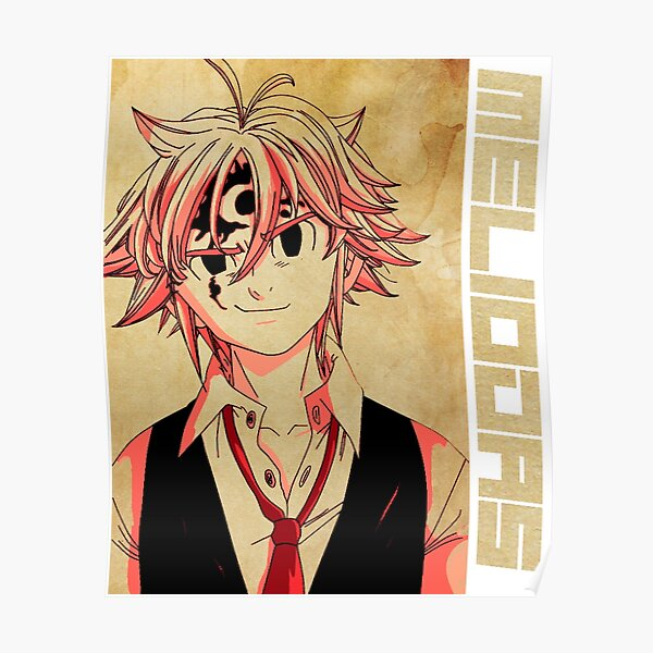 Meliodas Wrath seven deadly sins Poster