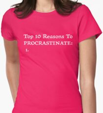 Procrastinate.... Womens Fitted T-Shirt