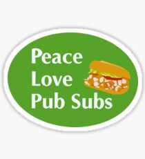 Peace Love Pub Sub - with Sandwich  Sticker