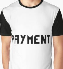payment Graphic T-Shirt