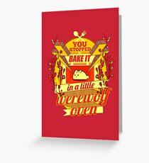A Little Werewolf Oven! Greeting Card
