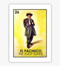 El Pachuco -The Zoot Suiter - Loteria Sticker