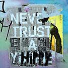 never trust a hippie by Shauna Stannard