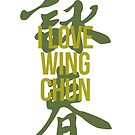 Wing Chun Love (note caligraphy green) 2018 by ILoveWingChun
