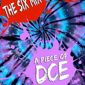 A PIECE OF DCE by MusoMagicMerch