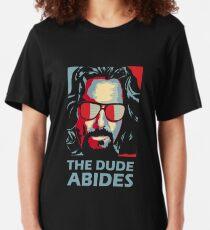 The Dude Abides Man Slim Fit T-Shirt