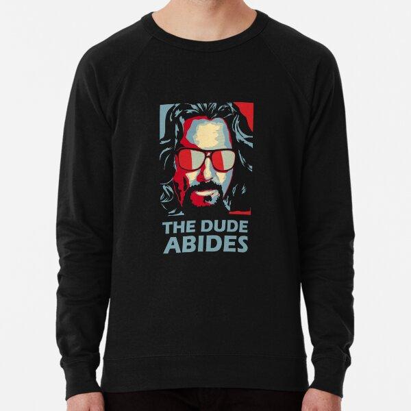 The Dude Abides Man Lightweight Sweatshirt