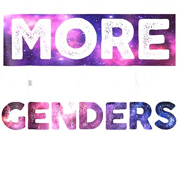There Are More Than Two Genders T Shirt LGBT Pride Shirt by Nonatee