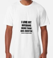 Aiki-Jujutsu Wife Funny Valentine Gift Idea For My Spouse Lover From Husband Long T-Shirt