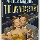 Vintage Hollywood Nostalgia The Las Vegas Story Film Movie Advertisement Poster by jnniepce