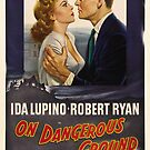 Vintage Hollywood Nostalgia On Dangerous Ground Film Movie Advertisement Poster by jnniepce
